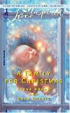 img - for A Family for Christmas: Child in a Manger/The Gift of Family (Steeple Hill Christmas 2-in-1) (Love Inspired #278) book / textbook / text book
