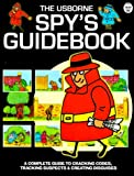 The Usborne Spy's Guidebook (Usborne Spy's Guidebooks)