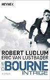 Die Bourne Intrige (JASON BOURNE 7)