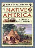 img - for By Trudy Griffin-Pierce - Encyclopedia of Native America (1995-06-16) [Hardcover] book / textbook / text book