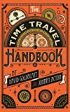 img - for The Time Travel Handbook: From Pompeii to Woodstock book / textbook / text book