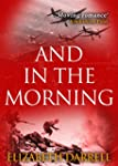 And in the Morning (English Edition)