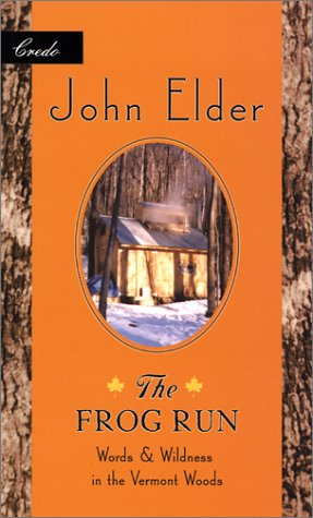 The Frog Run: Words and Wildness in the Vermont Woods