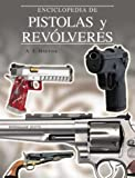 img - for Enciclopedia de pistolas y revolveres (Grandes obras series) book / textbook / text book