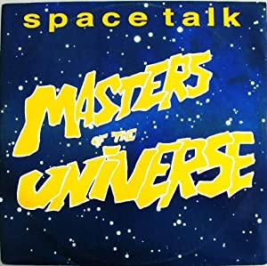 Masters Of The Universe / Space Talk / Check It Out