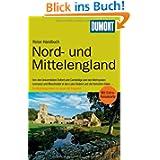 """DuMont Reise-Handbuch Reiseführer Nord- und Mittel-England: Etdeckungsreisen in """"good England"""""""