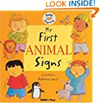 My First Animal Signs: BSL (Baby Sign...