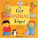 My First Animal Signs: BSL (Baby Signing)by Anthony Lewis
