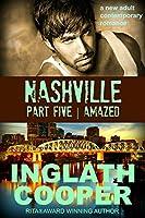Nashville - Part Five - Amazed (A New Adult Contemporary Romance) (English Edition)