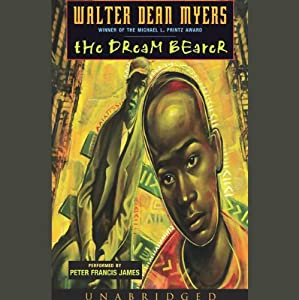 The Dream Bearer | [Walter Dean Myers]