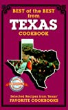 Best of the Best from Texas: Selected Recipes from Texas