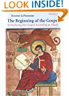 The Beginning of the Gospel: Introducing the Gospel According to Mark, Vol. 2
