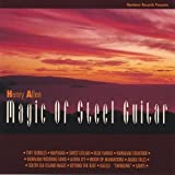 Henry Kaleialoha Allen - Magic Of Steel Guitar