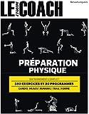 PREPARATION PHYSIQUE: ENTRAÎNEMENT COMPLET