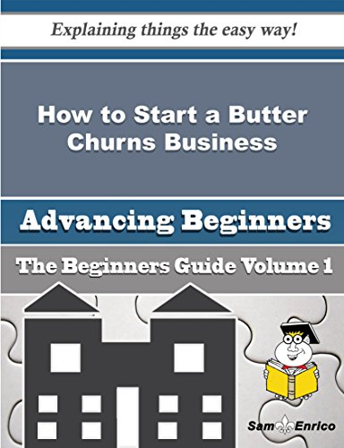 How to Start a Butter Churns Business (Beginners Guide) PDF