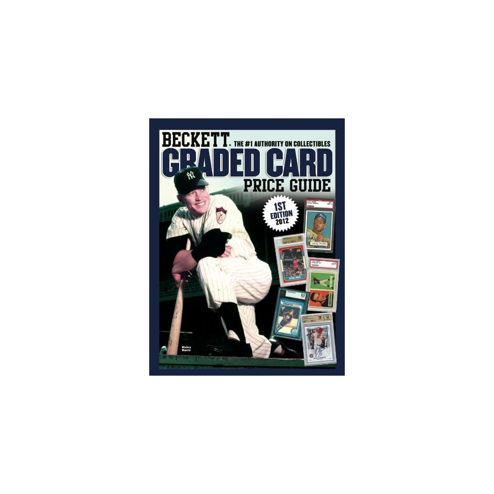 2012 Edition Beckett Annual GRADED Card Price Guide 2nd Edition (Cal Ripken Jr on the Cover) Baseball, Football & Other Sports Cards