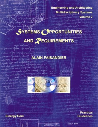 Systems Opportunities and Requirements: Volume 2