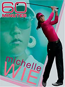 60 Minutes - Michelle Wie (April 11, 2004 & April 9, 2006)