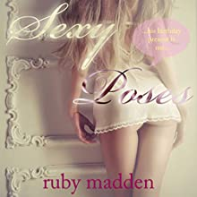 Sexy Poses Audiobook by Ruby Madden Narrated by Audrey Lusk