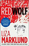 Red Wolf: A Novel (1451602073) by Marklund, Liza