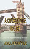 A Consequence of Lies (Volume 1) (1475153872) by Fenwyke, Joel