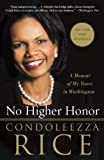 img - for No Higher Honor: A Memoir of My Years in Washington book / textbook / text book