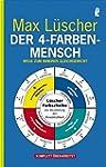 Der 4-Farben-Mensch: Wege zum inneren...