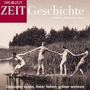 Anders leben (ZEIT Geschichte) Hörbuch
