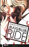 Maximum Ride: The Manga, Vol. 1
