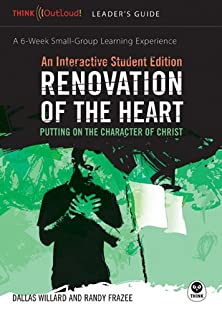 Renovation of the Heart / An Interactive Student Edition, Putting on the Character of Christ