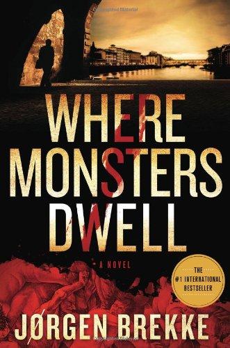 Image of Where Monsters Dwell (Odd Singsaker)