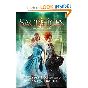 Sacrifices (Shadow Grail) by Mercedes Lackey and Rosemary Edghill