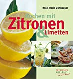 : Kochen mit Zitronen & Limetten