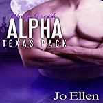 Wolf Creek Alpha: Texas Pack, Part 1 | Jo Ellen