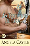 La Tentation De Tara [Les Guerriers De Kelon Tome 2] (French Edition)