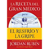 La receta del Gran Medico para el resfrio y la gripe (La Receta Del Gran Medico / the Great Physician's Rx)