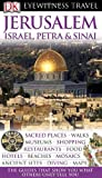 Jerusalem, Israel, Petra & Sinai (EYEWITNESS TRAVEL GUIDE)