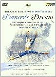 Dancers Dream - The Great Ballets Of Rudolf Nureyev [DVD] [2011]