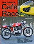 How to Build a Caf� Racer