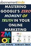 Mastering Google's Zero Moment of Tru...