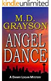 Angel Dance (Danny Logan Mystery #1)