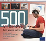 Site Web facile : 500 trucs, astuces, techniques