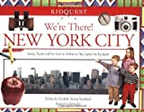 We're There! New York City [Paperback]
