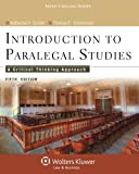 Introduction to Paralegal Studies: A Critical Thinking Approach, Fifth Edition (Aspen College)