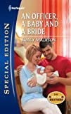 An Officer, a Baby and a Bride (Harlequin Special Edition)