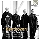 Beethoven: The 'Late' String Quartets