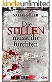 Die Stillen m�sst ihr f�rchten - Tatort K�ln: Krimi