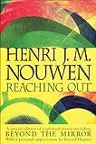 Reaching Out (0006280862) by Nouwen, Henri