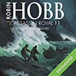 Le dragon des glaces (L'Assassin royal 11) | Robin Hobb