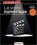 echange, troc Genevray - Video Numerique (la) (le Guide Pro)